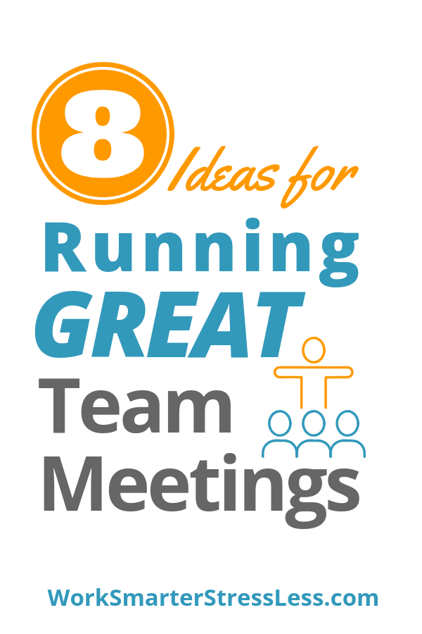 8 Ideas for Running Great Team Meetings