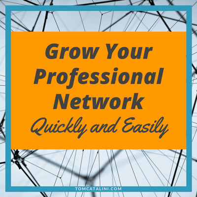 grow your professional network quickly