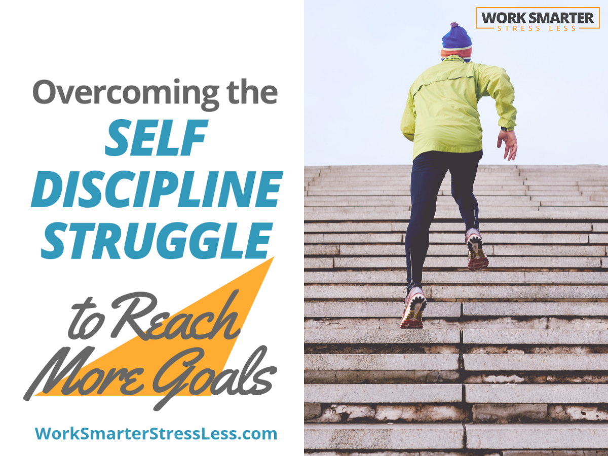 overcome the self discipline struggle to reach more goals