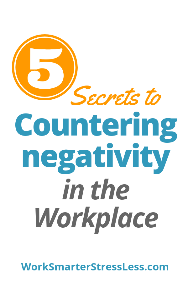 countering negativity in the workplace