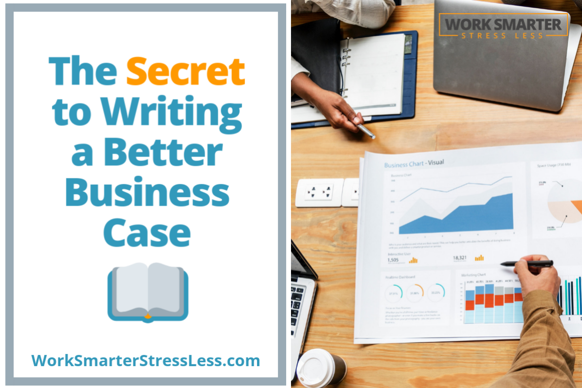 The Secret to Writing a Better Business Case