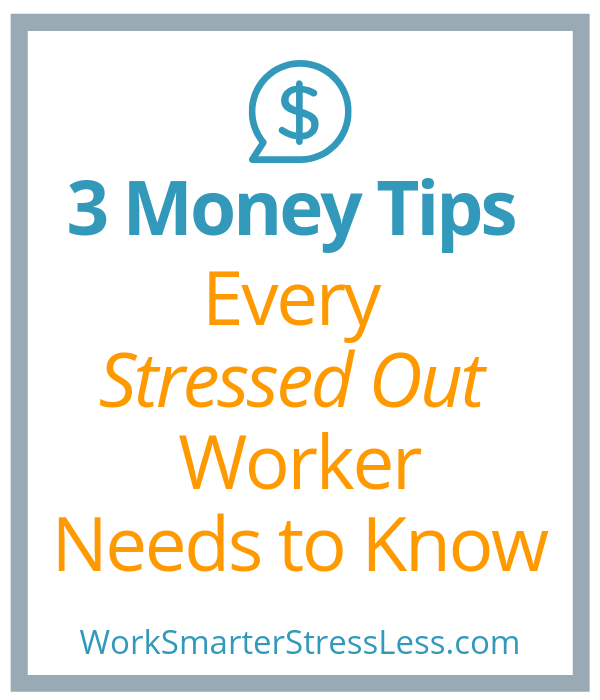 money work stress tips 3 tips every stressed out worker needs to know