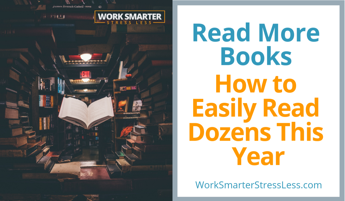 Read More Books: How to Easily Read Dozens This Year