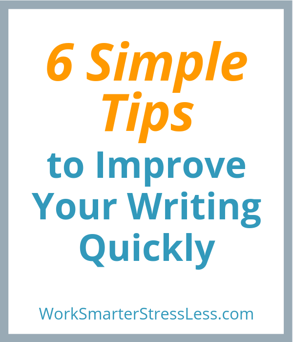 six simple tips to improve your writing quickly